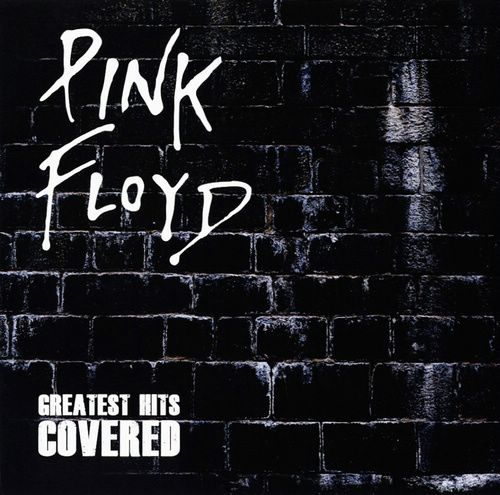 VA - Pink Floyd Greatest Hits Covered (2010)