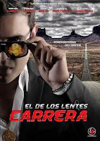 El de los lentes carrera (2014) online y gratis