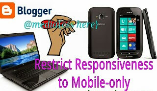 restrict blogger responsiveness to mobile view only