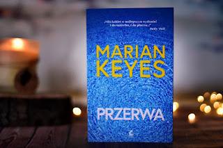 """Marian Keyes - """"Przerwa"""""""