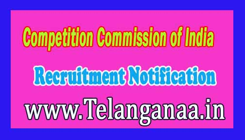 CCI-Competition Commission of India Recruitment Notification 2016