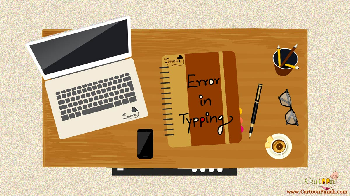 Error in Typing illustration: Laptop, file, pen, mobile, specs, pen box, and coffee mug on office table cartoons by sneha