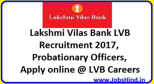 Lakshmi Vilas Bank Recruitment 2017