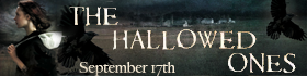The Hallowed Ones Release Date