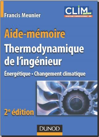 Livre : Aide-mémoire - Thermodynamique de l'ingénieur, Energétique - Changement climatique