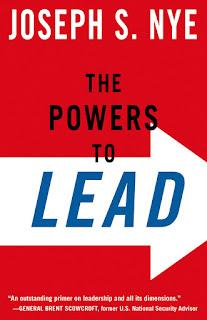 Joseph S Nye Jr. - The Powers to Lead