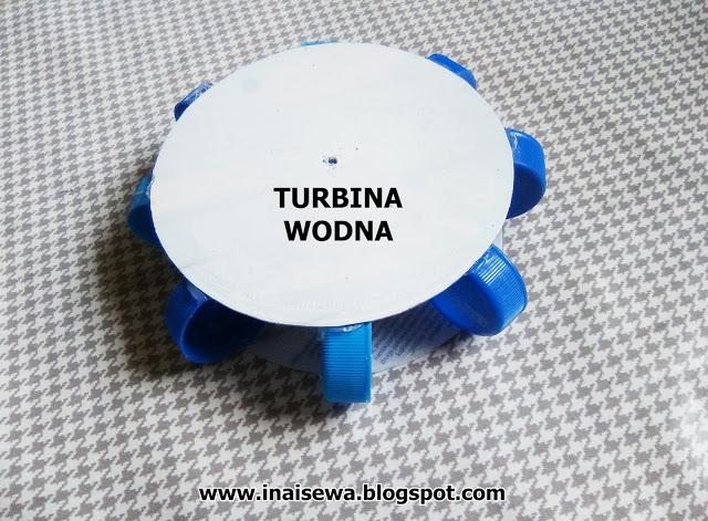 http://inaisewa.blogspot.com/2017/06/turbina-wodna-piatki-z-eksperymentami.html