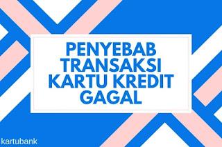 Transaksi Kartu Kredit Gagal