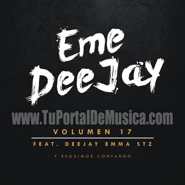 Eme DeeJay Ft. DeeJay Emma Stz Vol. 17 (2017)