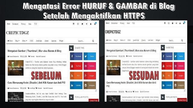 Mengatasi Error HURUF dan GAMBAR di Blog Setelah Mengaktifkan HTTPS