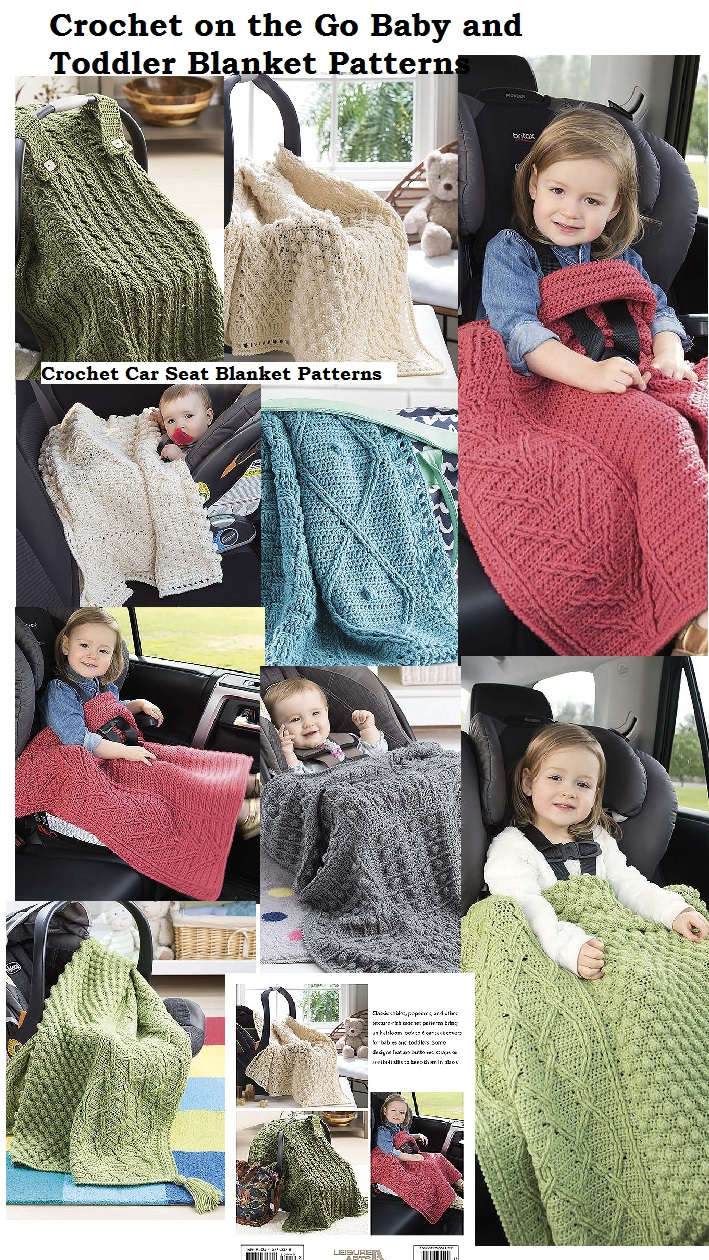 Make Car Seats Cozy and Warm Crochet Baby Blanket Patterns