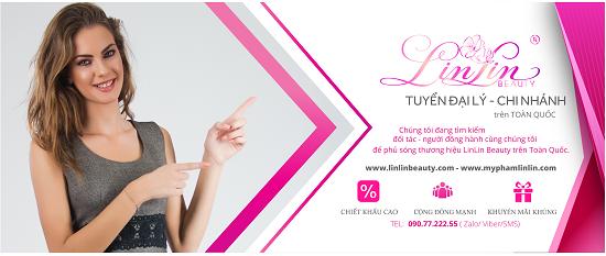 Thông báo tìm đại lý, nhà phân phối, chi nhánh mỹ phẩm LinLin Beauty