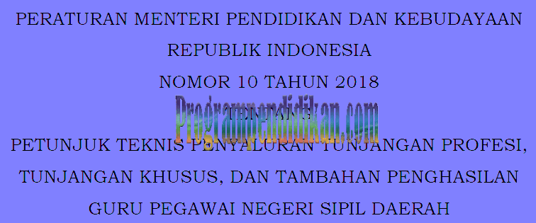 Permendikbud No 10 Tahun 2018