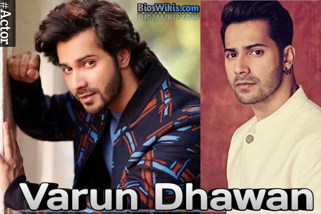 Varun Dhawan Biography