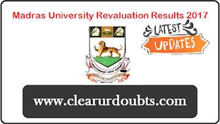 Madras University Revaluation Result 2017