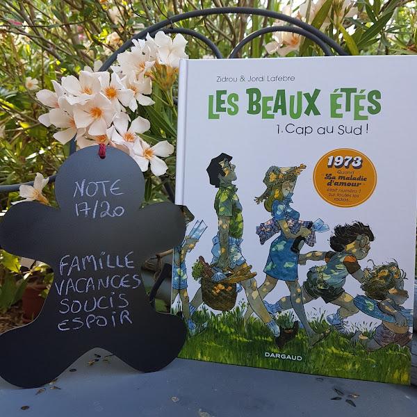 Les beaux étés, tome 1 : Cap au sud ! de Zidrou et Jordi Lafebre