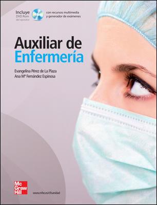 Auxiliar de enfermería, 6ta Edición – Evangelina Pérez de La Plaza y Ana M.ª Fernández Espinosa