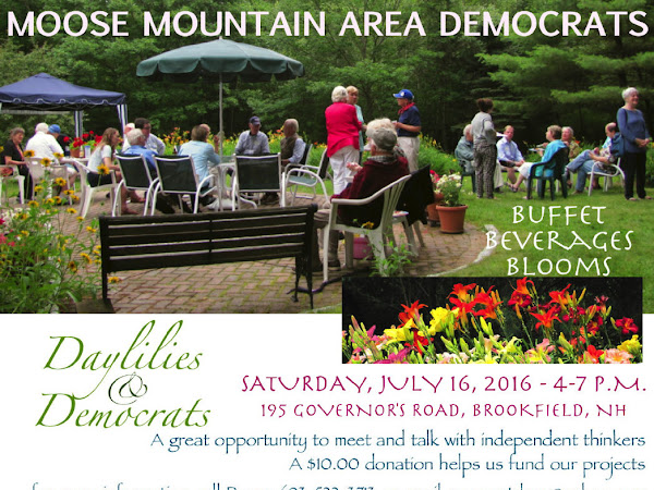 2016 Moose Mountain Area Democrats, Day Lilies & Democrats July 16th, 4-7PM, Brookfield NH