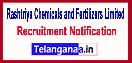 Rashtriya Chemicals and Fertilizers Limited RCFL Recruitment Notification 2017