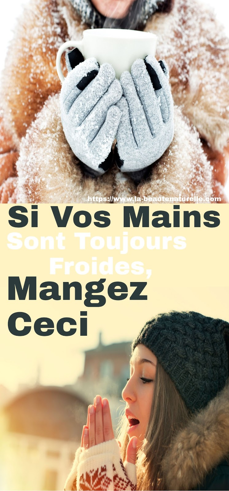Si Vos Mains Sont Toujours Froides, Mangez Ceci