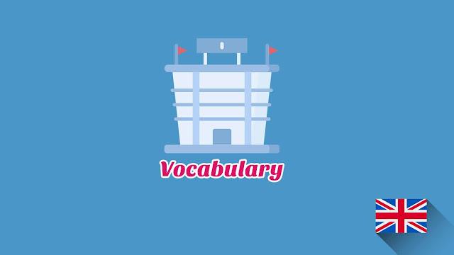 Kosakata Bahasa Inggris Tempat umum Disertai Gambar, Audio Dan Pronunciation