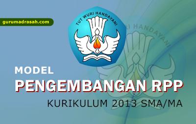 Model Pengembangan RPP Tahun 2017 Kurikulum 2013 Untuk SMA/MA