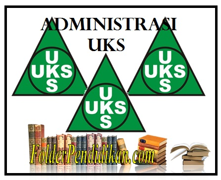 Administrasi UKS SD