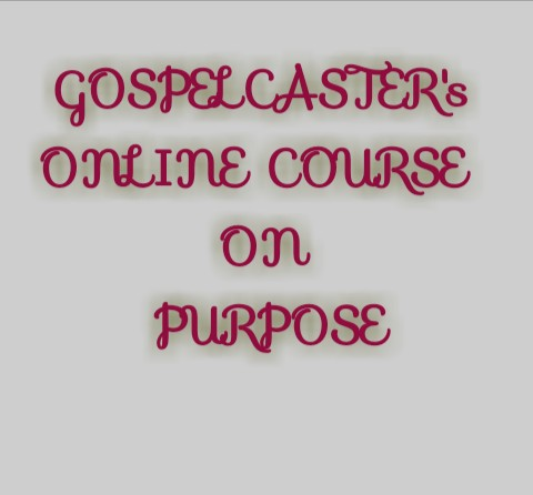 Enroll For Gospelcaster's Course On Purpose Discovery