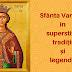 Sfânta Varvara în superstiții, tradiții și legende