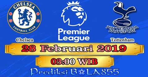 Prediksi Bola855 Chelsea vs Tottenham 28 Februari 2019