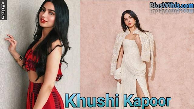 Khushi Kapoor age, Height, Weight, boyfriend etc