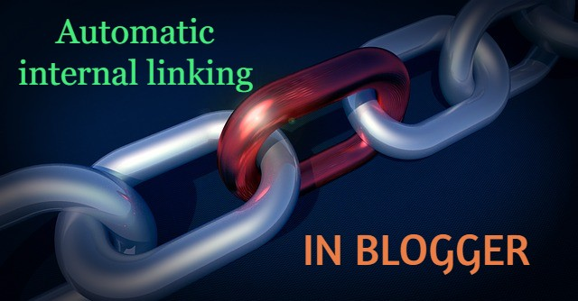 how to create automatic internal link in blogger