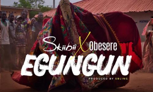Download new Audio by Skiibii ft Obesere - Egungun