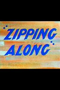 Watch Zipping Along Online Free in HD