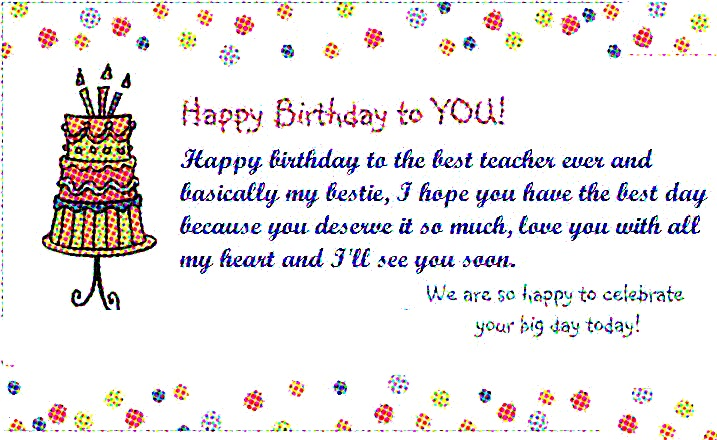 happy birthday letter to a teacher happy birthday wishes and quotes happy birthday 16142