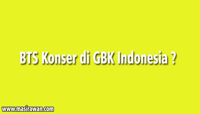 BTS konser di GBK Indonesia, Kabar Baik untuk ARMY Indonesia