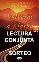 http://librosquehayqueleer-laky.blogspot.com.es/2018/02/lectura-conjunta-sorteo-volveras-alaska.html