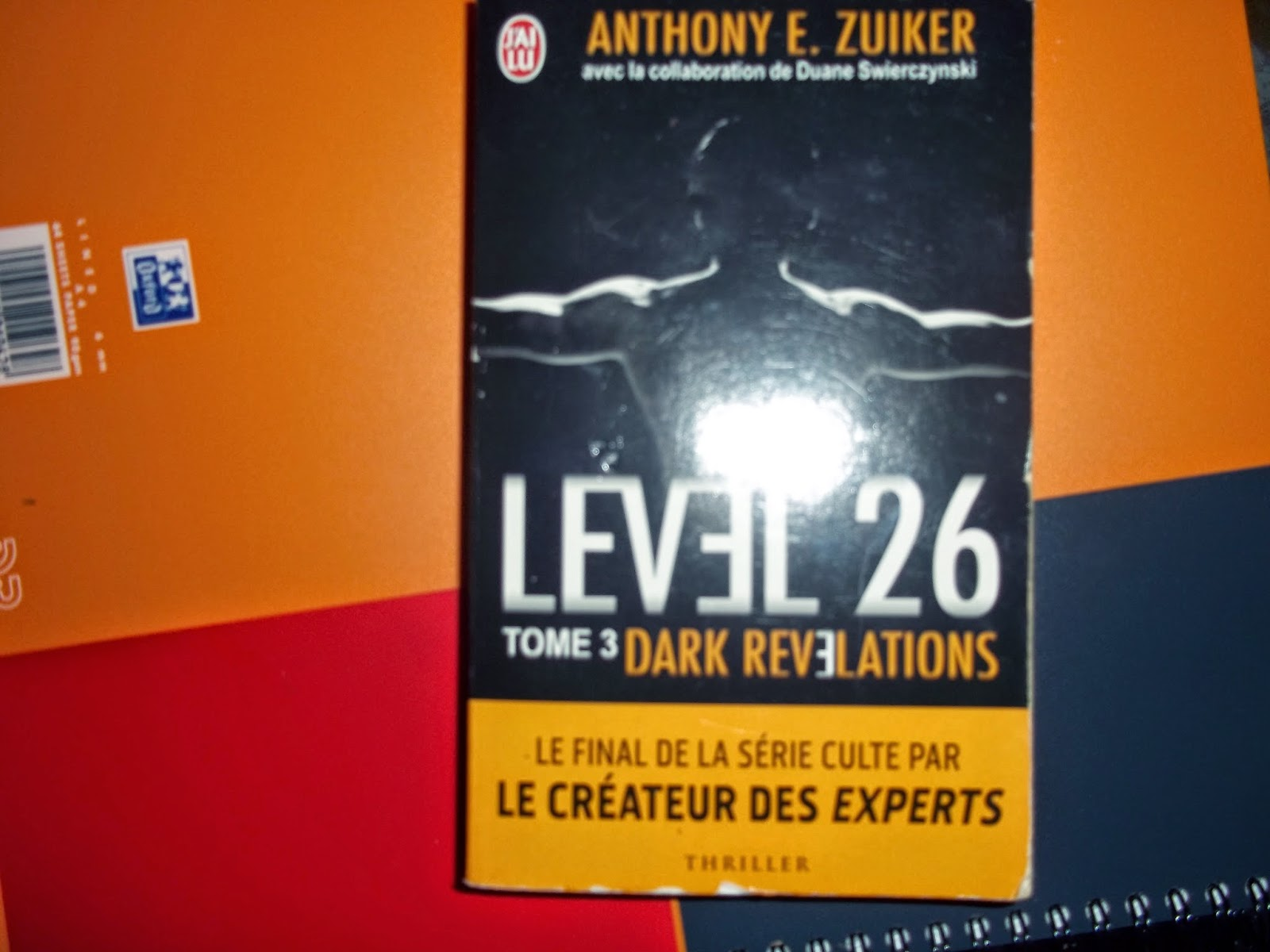 Level 26, dark revelation, par le créateur des experts