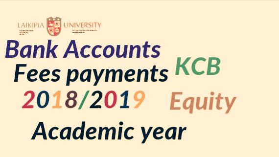 Bank accounts 2018/2019 Laikipia university