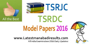 TSRJC Model Question Papers 2016, TSRJC / TSRDC, Telangana TSRJC CET Solved Papers 2016, TSRJC 2015 Question Papers with Answers