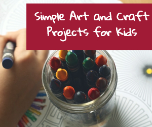 simple art and craft projects for kids