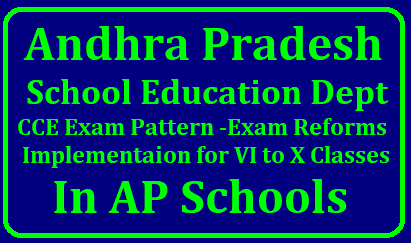 CCE Internal Marks Calculation and Summative Assessment Procedure from 2018-19 | AP CCE Marks Awarding Calculating Internal Marks for SA and FA Reforms for 10th Class and 6th 7th 8th 9th Classes AP CCE Marks Awarding Calculating Internal Marks for SA and FA Reforms for 10th Class and 6th 7th 8th 9th Classes/2018/09/ap-cce-marks-awarding-calculating-internal-marks-sa-fa-procedure-cce-common-exam-system-pattern-implementation-guidelines-ap-schools..html