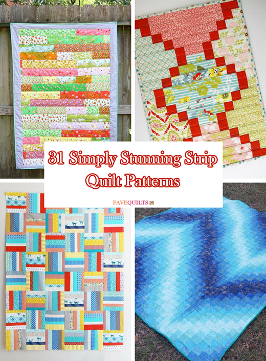 31 Simply Stunning Strip Quilt Patterns By Anna Deen from FaveQuilts