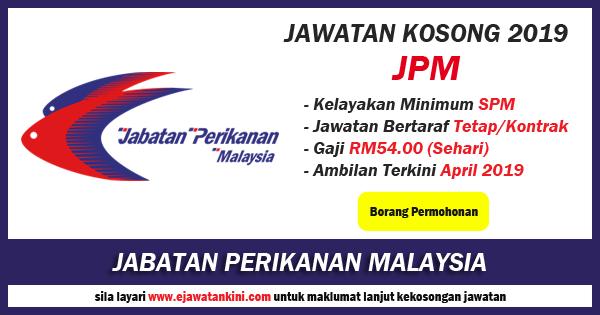 jawatan kosong 2019 jabatan perikanan malaysia
