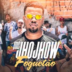 Foguetão - MC Jhojhow Mp3