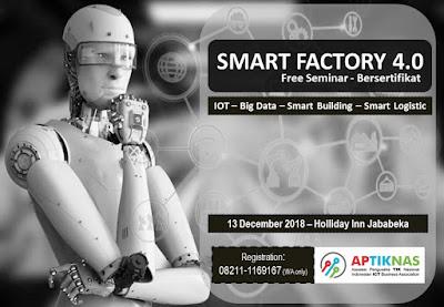 Seminar Smart Factory 4.0 di Jababeka 13 Des 2018