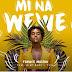 Audio | Frankie Maston Ft Mimi Mars & Yeyo – Mi Na Wewe | Download Mp3