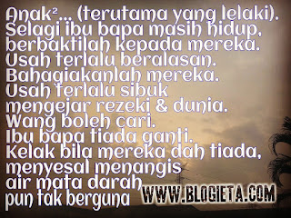 Pic Of The Day, Top Post, ieta Mat Saad, Writer, Motivator, Consultant, Editor, Poet, Entrepreneur, Cikgu Blogger, Blogger, Top Blogger, Kisah Cikgu ieta, Blog ieta Dot Com, ieta info line, Port Blogger, Travel Blogger, Lifestyle Blogger, Parenting Blogger, Media Influencer, Social Media Influencer, Blogger Malaysia, Blogger Kuala Lumpur, Malaysian Blogger, Islamic Blogger Community, Malaysians Blogging Community, Cikgu, Bila ada ayah dan ibu, ayah, ibu, ibu bapa, emak, abah, APA KITA PERLU BUAT BILA MASIH ADA AYAH DAN IBU?, bagaimana menghargai ayah dan ibu?