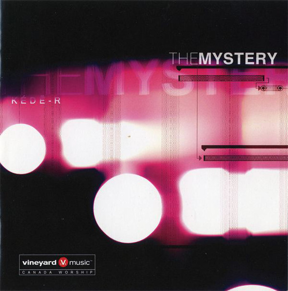 Vineyard Music Canada-The Mystery-