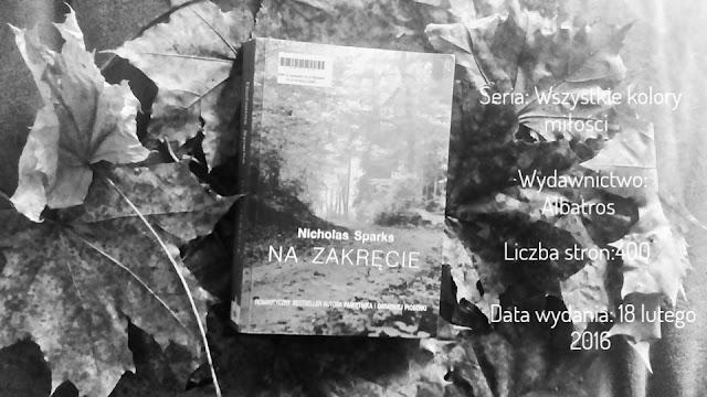 """""""Na zakręcie"""" Nicholas Sparks"""